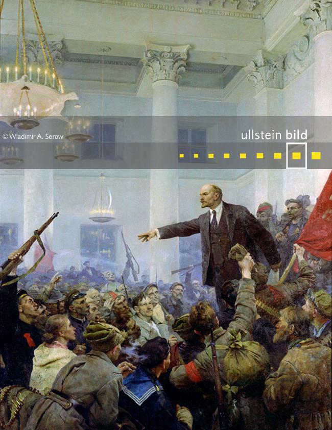 OKTOBERREVOLUTION IN RUSSLAND 100. Jahrestag am 7. November 2017